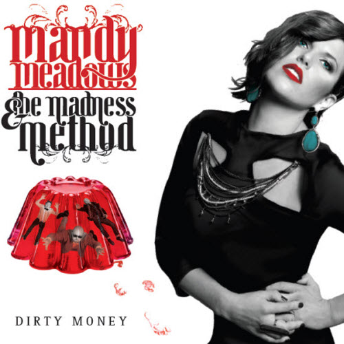 The Madness Method album Dirty Money (2011)