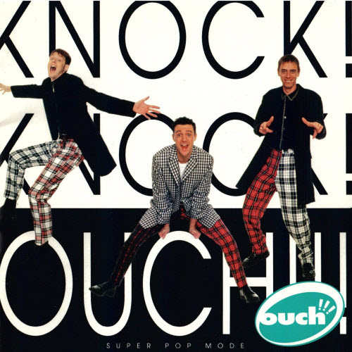 Second Ouch! Album Knock! Knock! (1996)