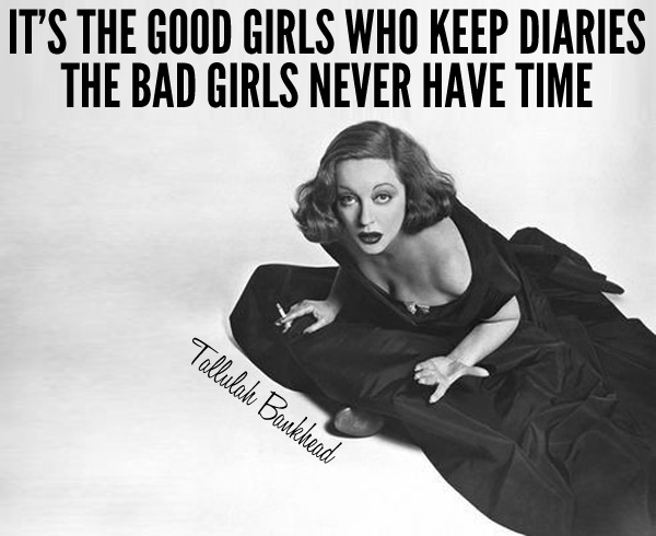 Tallulah Bankhead quote